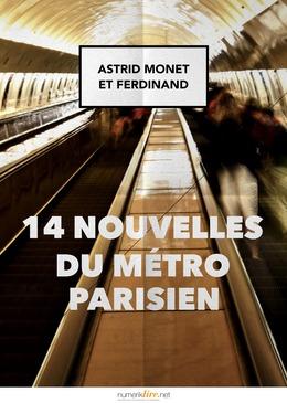 14 nouvelles du métro parisien