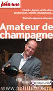 Amateur de Champagne 2015 Petit Futé (avec cartes, photos + avis des lecteurs)