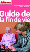 Guide de la Fin de vie 2015 Petit Futé (avec photos et avis des lecteurs)