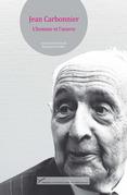 Jean Carbonnier. L'homme et l'œuvre