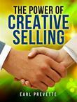 The Power of Creative Selling