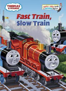 Fast Train, Slow Train (Thomas &amp; Friends)