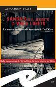 Sambuco e il segreto di Viale Loreto. La nuova indagine di Sambuco & Dell'Oro
