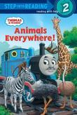 Animals Everywhere! (Thomas &amp; Friends)