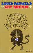 Histoires magiques de l'histoire de France - tome 1