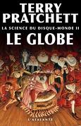 La Science du Disque-monde II : Le Globe