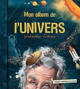 Mon album de l'Univers - professeur Génius