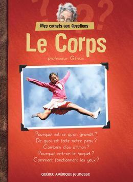 Mes Carnets aux questions - Le Corps