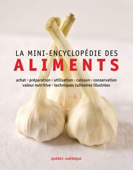 La Mini-encyclopédie des aliments