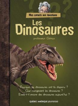 Mes carnets aux questions - Les Dinosaures