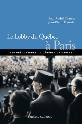 Le Lobby du Québec à Paris