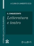 Il Cinquecento - Letteratura e teatro