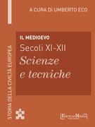 Il Medioevo (secoli XI-XII) - Scienze e tecniche