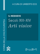 Il Medioevo (secoli XIII-XIV) - Arti visive