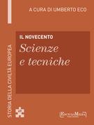 Il Novecento - Scienze e tecniche