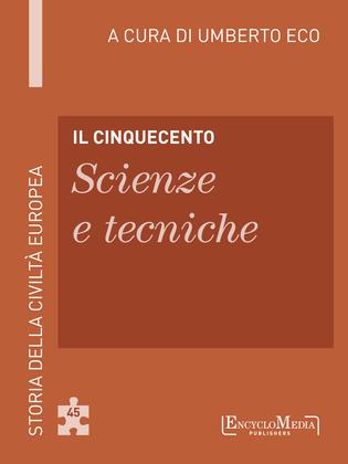 Il Cinquecento - Scienze e tecniche