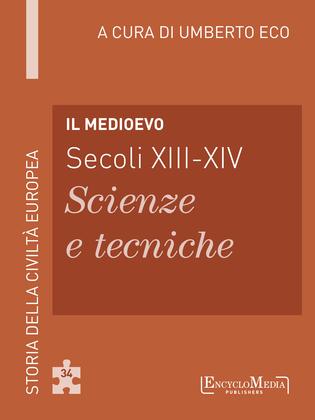 Il Medioevo (secoli XIII-XIV) - Scienze e tecniche