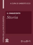 Il Cinquecento - Storia