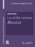 Antichità - La civiltà romana - Musica