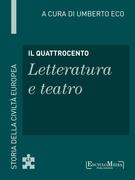 Il Quattrocento - Letteratura e teatro