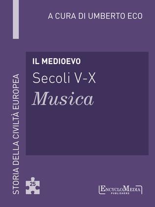 Il Medioevo (secoli V-X) - Musica