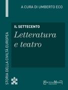 Il Settecento - Letteratura e teatro