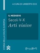 Il Medioevo (secoli V-X) - Arti visive