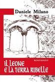 Il Leone e la Terra Ribelle