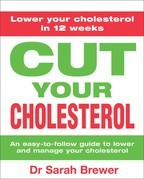 Cut Your Cholesterol: A Three-month Programme to Reducing Cholesterol