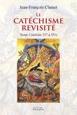 Le catéchisme revisité Tome 2