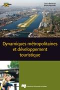 Dynamiques métropolitaines et développement touristique