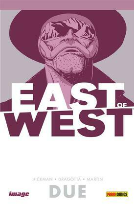 East of West volume 2: Siamo tutti uno (Collection)