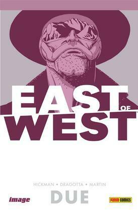 East of West volume 2: Siamo tutti uno (Collection)