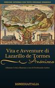 Vita e Avventure di Lazarillo De Tormes (Edizione Critica)