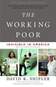 The Working Poor: Invisible in America