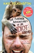 Karl Pilkington - The Further Adventures of An Idiot Abroad