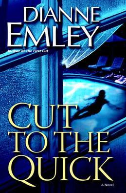 Cut to the Quick: A Novel