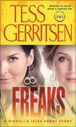 Freaks: A Rizzoli &amp; Isles Short Story