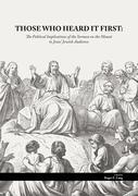 Those Who Heard It First: The Political Implications of the Sermon on the Mount to Jesus' Jewish Audience