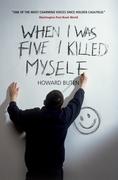 When I Was Five I Killed Myself