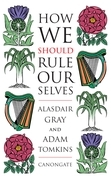 How We Should Rule Ourselves