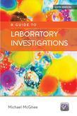 A Guide to Laboratory Investigations 6e