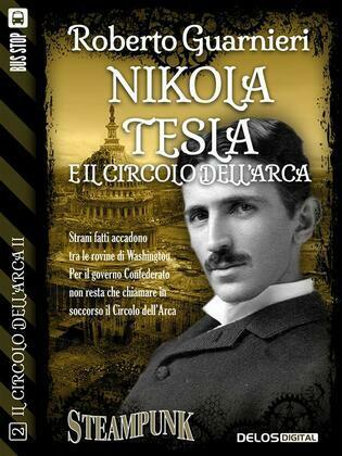 Nikola Tesla e il Circolo dell'Arca
