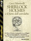 Sherlock Holmes e il furto dell'astrolabio