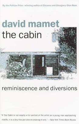 The Cabin: Reminiscence and Diversions