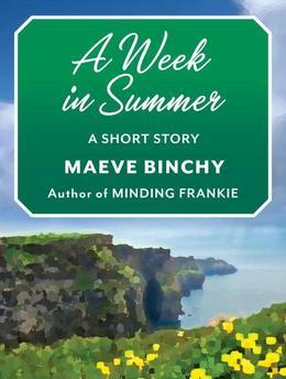 A Week in Summer: A Short Story