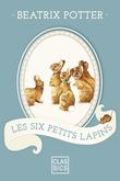 Les Six Petits Lapins
