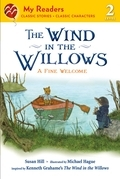 The Wind in the Willows: A Fine Welcome