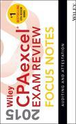 Wiley CPAexcel Exam Review 2015 Focus Notes: Auditing and Attestation