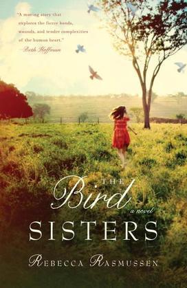 The Bird Sisters: A Novel